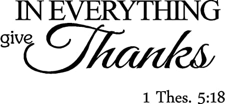 In Everything Give Thanks Thessalonians Scripture Religious Wall Quotes Arts Sayings Bible Verse Vinyl Decals