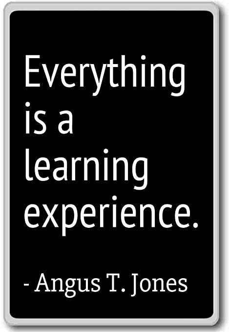 photomagnets everything is a learning experience angus t jones