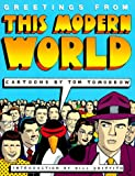 Greetings from the Modern World, Tom Tomorrow, 0312082037