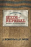 Michael White, a seed merchant and fourth generation farmer, had a good life on Alabama's Sand Mountain. But it disintegrated into a nightmare soon after he spotted a man from Monsanto spying on him.    In short order, White was sued by Monsanto f...