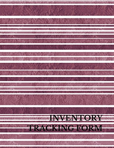 Inventory Tracking Form: Large 8.5 Inches By 11 Inches