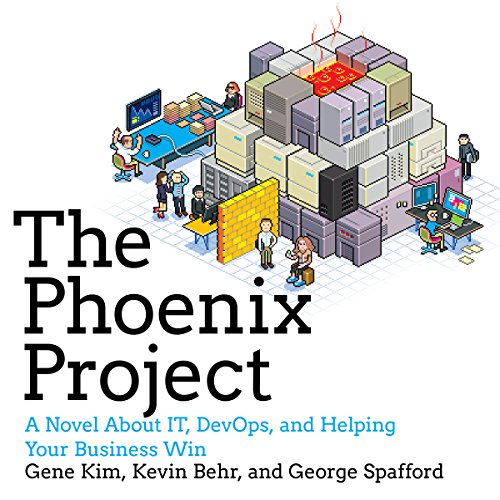 The Phoenix Project: A Novel About IT, DevOps, and Helping Your Business Win cover