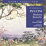 img - for Madama Butterfly: An Introduction to Puccini's Opera (Opera Explained) book / textbook / text book