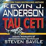 Tau Ceti | Kevin J. Anderson,Steven Savile