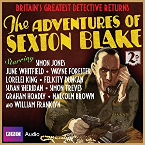 The Adventures of Sexton Blake Audiobook