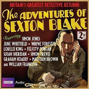 The Adventures of Sexton Blake Audiobook