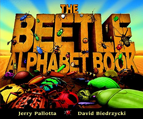 The Beetle Alphabet Book (Jerry Pallotta's Alphabet Books)