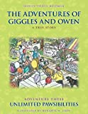The Adventures of Giggles and Owen, Shirley Terrill Holdman, 145752175X