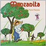 Manzanita/ Little Apple (Los cuentos de Ana María) (Spanish Edition)