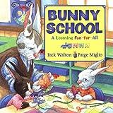 Bunny School, Rick Walton, 0060575085