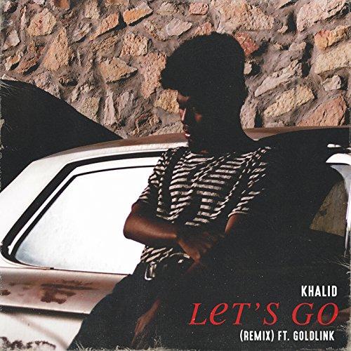 Let's Go (Remix) [Explicit]