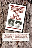 Whatever Happened to Billy the Kid?, Helen L. Airy, 0865341850