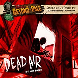 Tales From Beyond The Pale, Season 2 LIVE! Dead Air