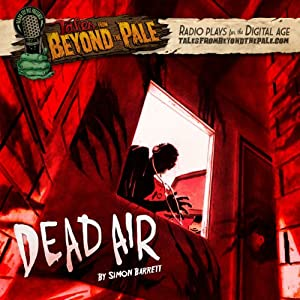 Tales From Beyond The Pale, Season 2 LIVE! Dead Air Radio/TV Program