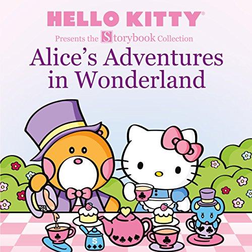 Hello Kitty Kindle (Hello Kitty Presents the Storybook Collection: Alice's Adventures in Wonderland (Hello Kitty)