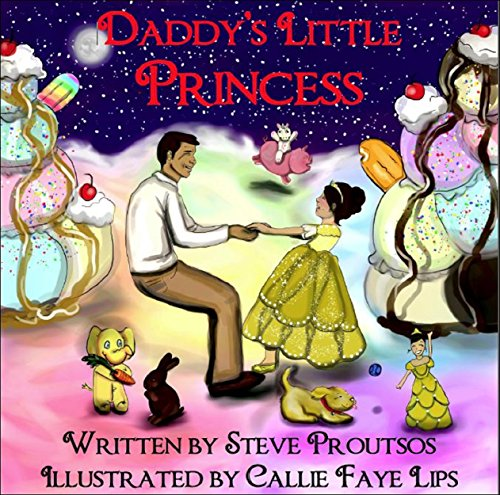 Daddy's Little Princess by [Proutsos, Steve]