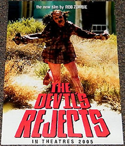 The Devil's Rejects 2005 S/S Advance Movie Poster 13.5x20