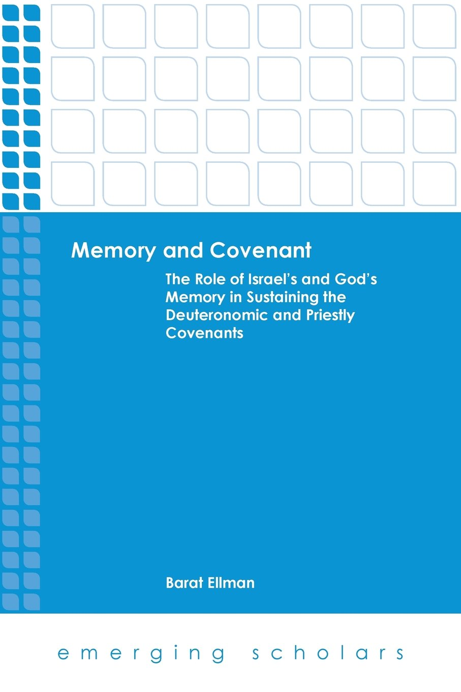 Memory and Covenant (Emerging Scholars)