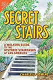 Search : Secret Stairs: A Walking Guide to the Historic Staircases of Los Angeles
