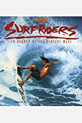 SurfRiders: In Search of the Perfect Wave Paperback