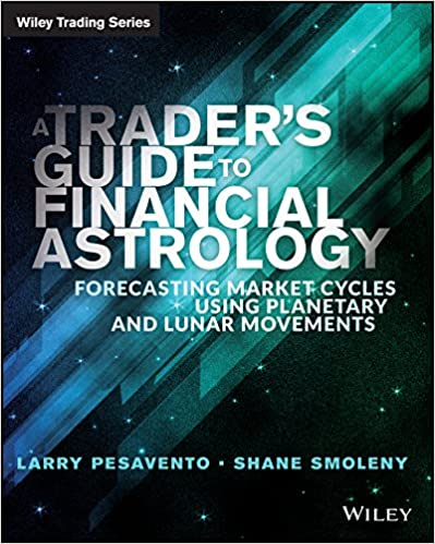 Amazon a traders guide to financial astrology forecasting a traders guide to financial astrology forecasting market cycles using planetary and lunar movements wiley trading 1st edition kindle edition fandeluxe Epub