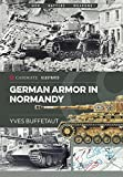 img - for German Armor in Normandy (Casemate Illustrated) book / textbook / text book