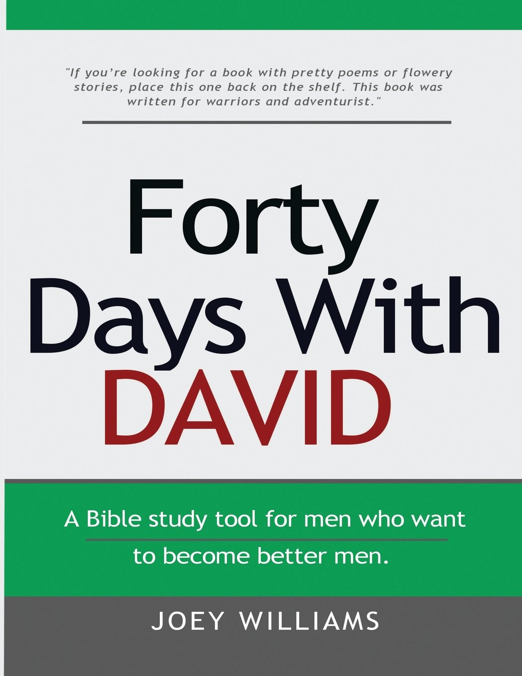 Download Forty Days With David: A tool for men who want to become better men. pdf epub