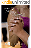 That Promise: (Book 2 of 2) (That Kiss, That Promise)