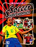 Soccer Superwomen, James Buckley, 1592967507