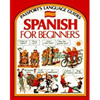Spanish for Beginners (Passport's Language Guides) [Illustrated] (English and Spanish Edition)
