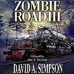 Zombie Road III: Rage on the Rails | David A. Simpson