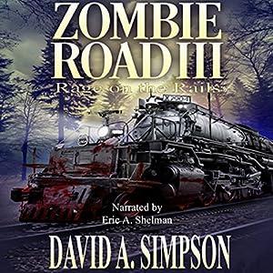 Zombie Road III: Rage on the Rails Audiobook