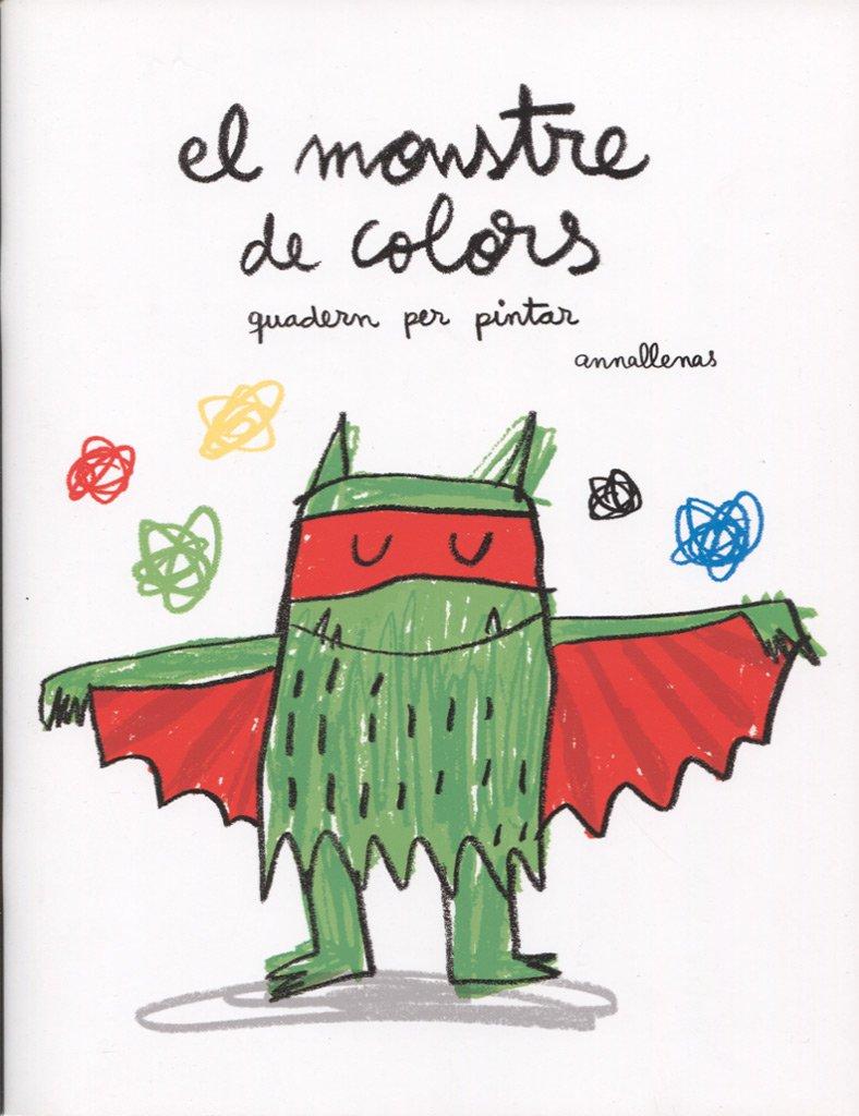 El monstre de colors. Quadern per pintar (Catalan) Paperback – 2012