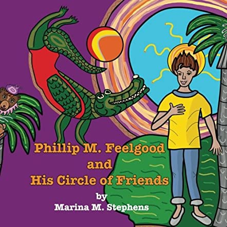 Phillip M. Feelgood And His Circle of Friends