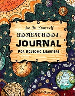 Do it yourself homeschool journal delight directed learning do it yourself homeschool journal 3 for eclectic learners homeschooling handbooks solutioingenieria Image collections