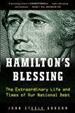 Hamilton's Blessing: The Extraordinary Life and Times of Our National Debt