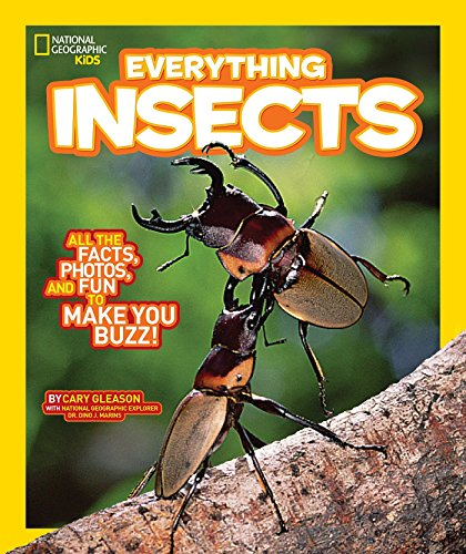 National Geographic Kids Everything Insects: All the Facts, Photos, and