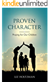 Proven Character: Praying for Our Children