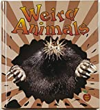 Weird Animals, Bobbie Kalman and Tammy Everts, 086505617X