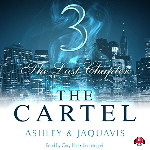 The Cartel 3: The Last Chapter Audiobook [Free Download by Trial] thumbnail