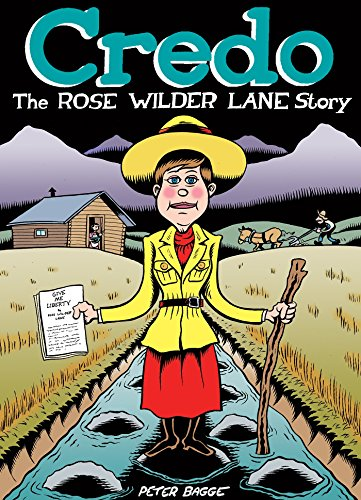 Pdf Graphic Novels Credo: The Rose Wilder Lane Story