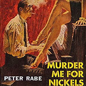 Murder Me for Nickels Audiobook