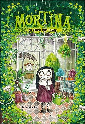 Resultado de imagen de Mortina 2. Un primo muy esnob