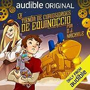 La Tienda de Curiosidades de Equinoccio [The Equinox Curiosity Shop]