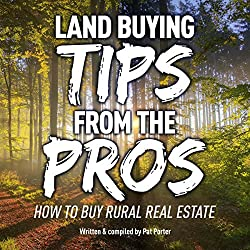 Land Buying Tips from the Pros
