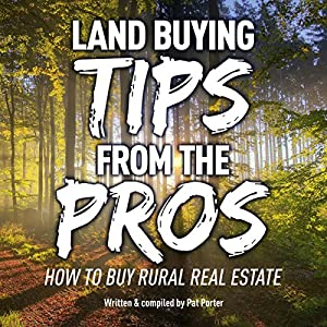 Land Buying Tips from the Pros Audiobook