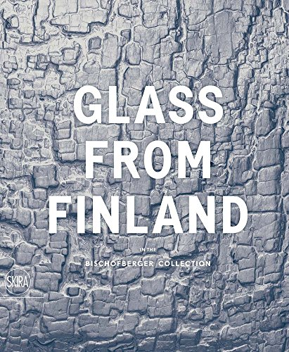 Glass from Finland in the Bischofberger Collection by Skira