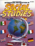 Integrating Instruction in Social Studies, Imogene Forte and Sandra Schurr, 0865303207