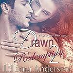 Drawn 2: Redemption: Damien | Lilliana Anderson