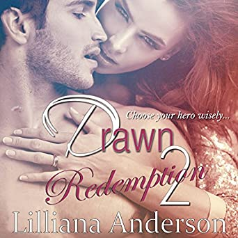 Drawn 2 Redemption Damien Lilliana Anderson Amy Soakes